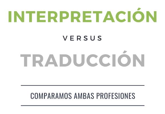 Interpretación VS Traducción